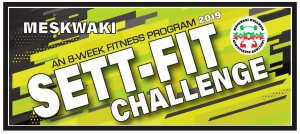 Sett-Fit Challenge Weekly Weigh-In @ Meskwaki Wellness Center
