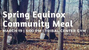 Spring Equinox Community Meal @ Meskwaki Tribal Center