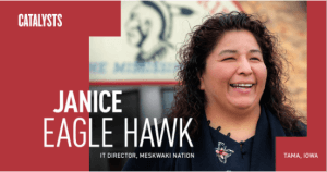 Janice Eagle Hawk featured as the First 2019 Technology Association of Iowa Catalyst