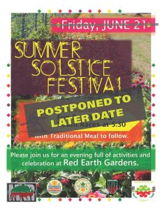 Postponed -Summer Solstice Festival @ Red Earth Gardens