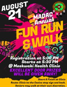 MADAC Fun Run & Walk @ Meskwaki Health Clinic