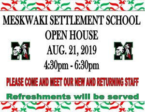 MSS Open House @ Meskwaki Settlement School