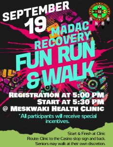 MADAC Recovery Fun Run & Walk @ Meskwaki Health Clinic