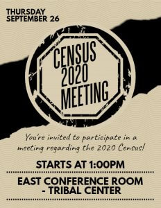 Census 2020 Meeting @ East Conference Room - Meskwaki Tribal Center