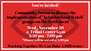 Neighborhood Watch Forum @ Tribal Center Gym